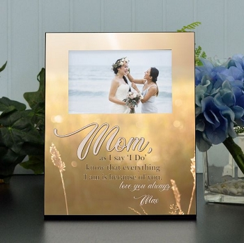 Because of You Mom Wedding Frame
