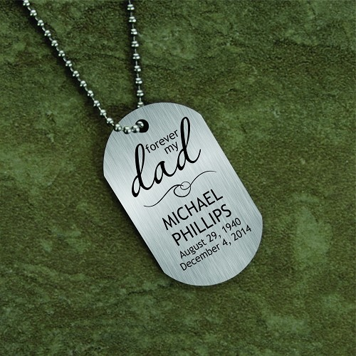 Forever My Dad Memorial Dog Tag